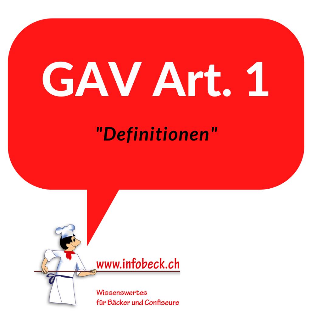 GAV Art. 1, Definitionen