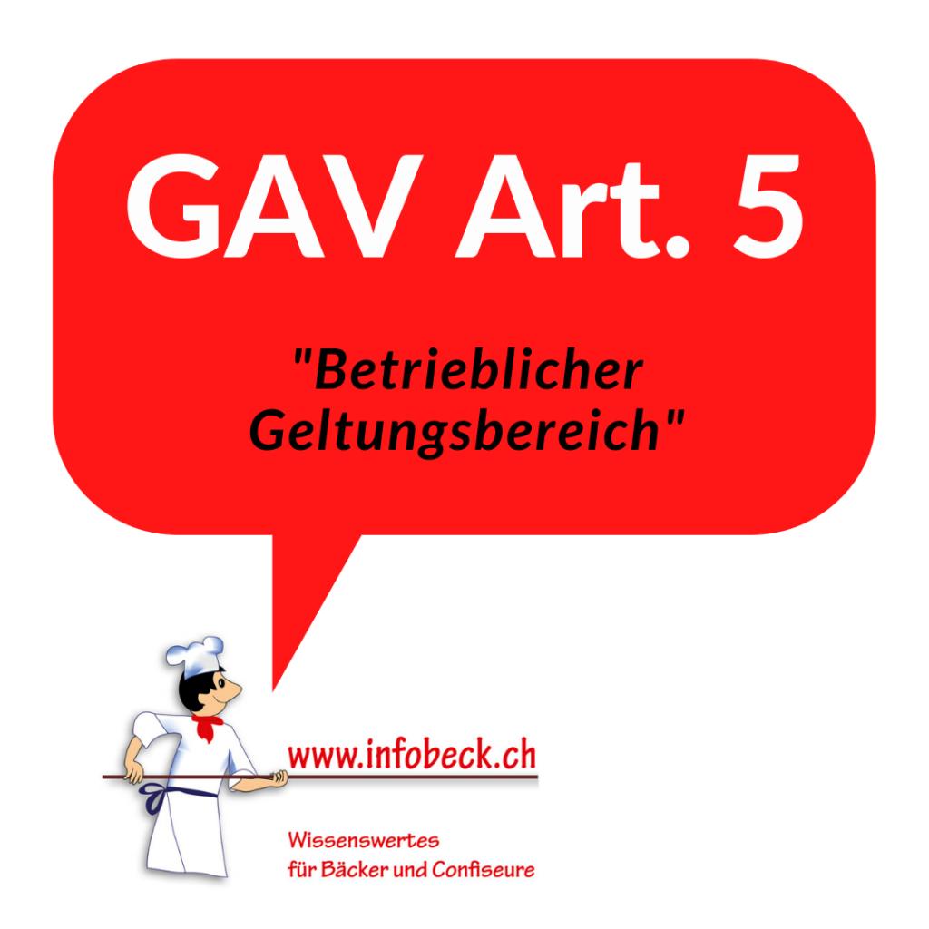 GAV ART. 5, Betrieblicher Geltungsbreich