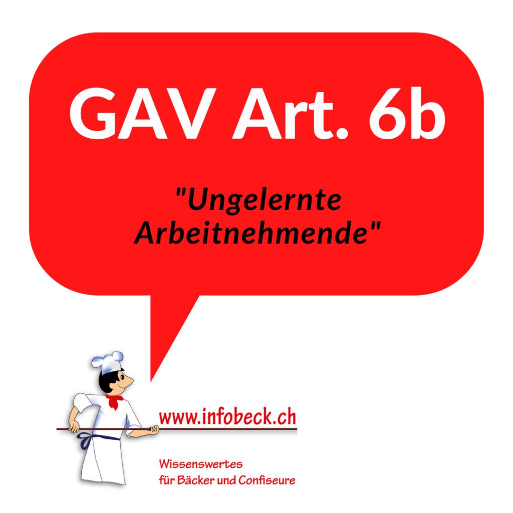 GAV 6b, ungelernte Arbeitnehmende