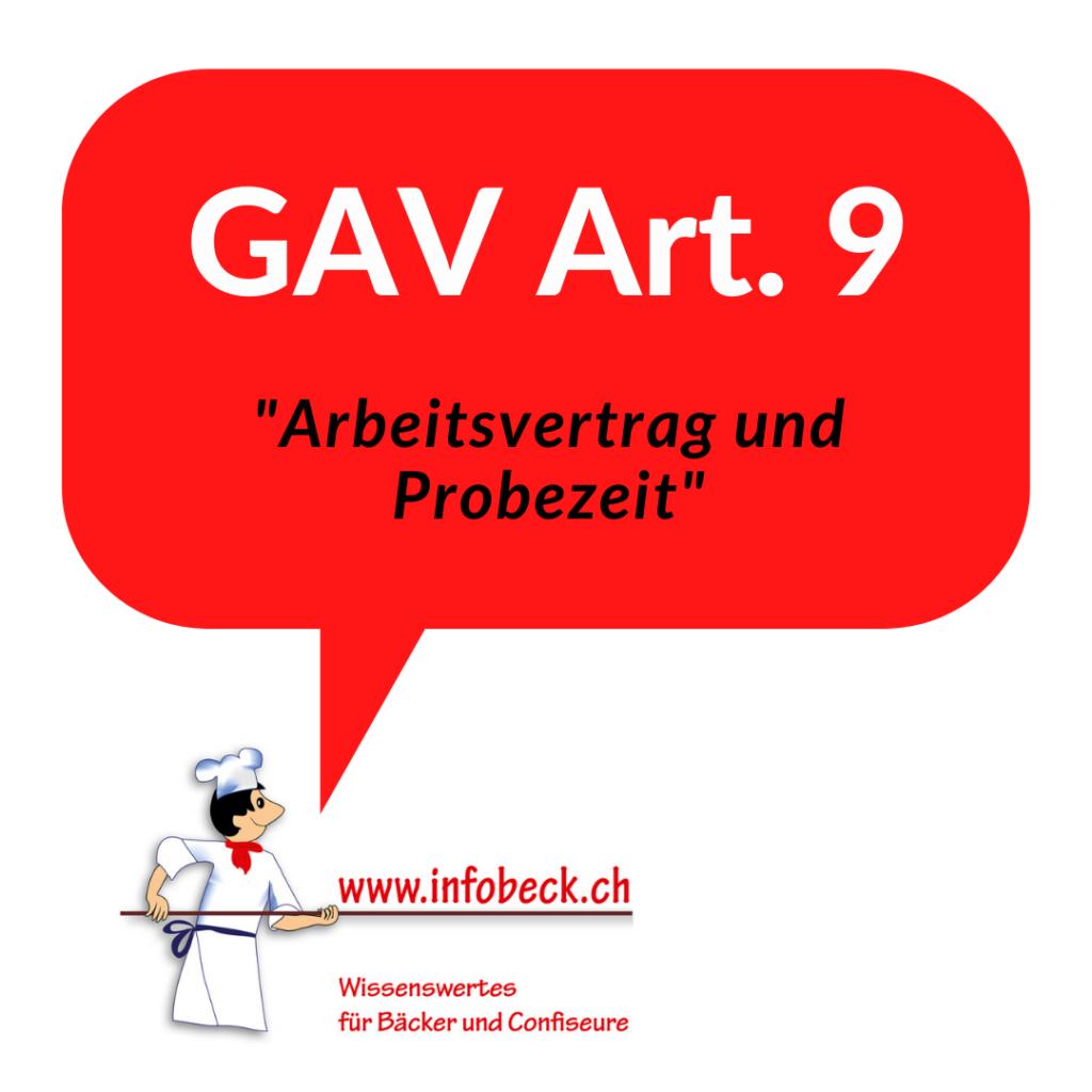 GAV Art. 9, Arbeitsvertrag und Probezeit